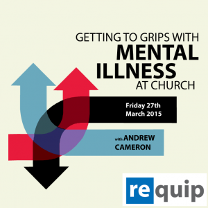 Getting to Grips with Mental Illness in the Church