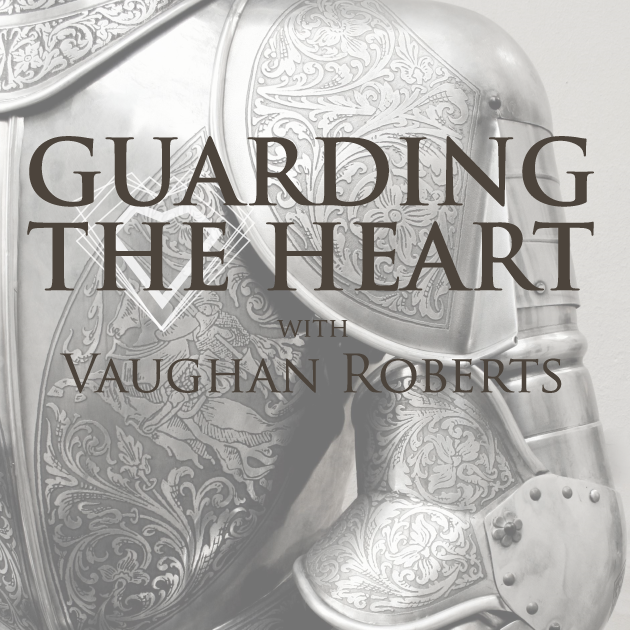 Guarding the Heart