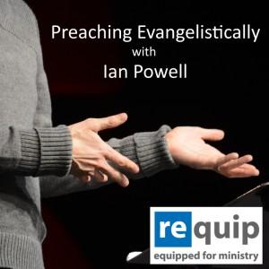 Preaching Evangelistically